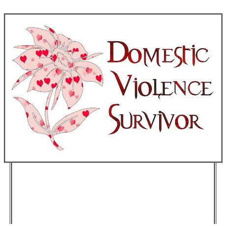 Domestic Abuse Survivor Yard Sign