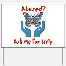 Domestic Violence Help Yard Sign