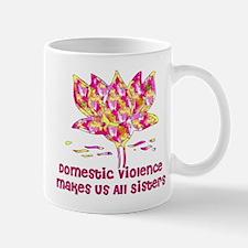 Domestic Violence Sisters Mug