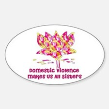 Domestic Violence Sisters Oval Decal