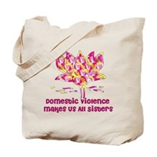 Domestic Violence Sisters Tote Bag