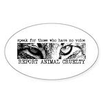 Report Animal Cruelty Cat Oval Sticker (10 pk)