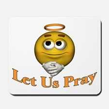 Let Us Pray Mousepad