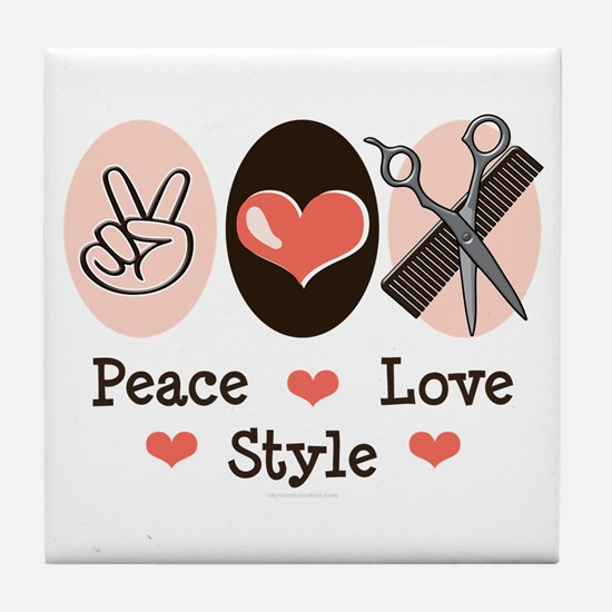 Peace Love Style Hairstylist Tile Coaster