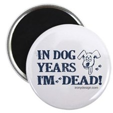 """Dog Years Humor 2.25"""" Magnet (10 pack)"""