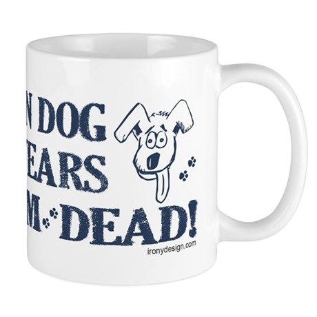 Dog Years Humor Mug