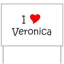 Veronica Yard Sign
