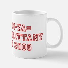 DAN-TON-YA= DAN AND BRITTANY Mug