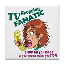 TV Shopping FANATIC Tile Coaster