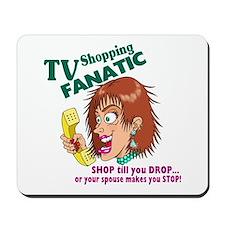 TV Shopping FANATIC Mousepad