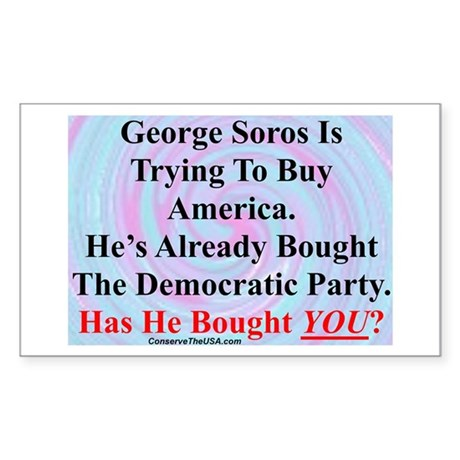 """""""George Soros Is Buying"""" Rectangle Sticker"""