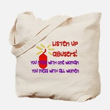 Message To Abusers Tote Bag