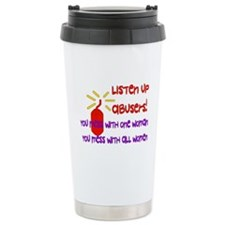 Message To Abusers Travel Mug