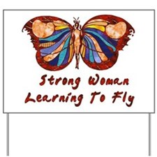 Strong Woman Learning To Fly Yard Sign