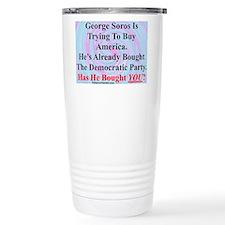 """George Soros Is Buying"" Travel Mug"