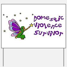 Domestic Violence Survivor Yard Sign