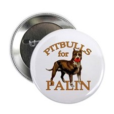 "Pitbulls for Palin 2.25"" Button"