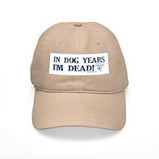 Dog Years Humor Baseball Baseball Cap
