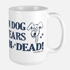 Dog Years Humor Large Mug