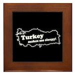 Turkey Makes Me Sleepy! Framed Tile