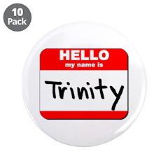 Hello my name is Trinity 3.5