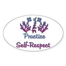 Practice Self-Respect Oval Decal