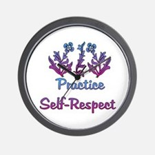 Practice Self-Respect Wall Clock