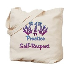 Practice Self-Respect Tote Bag