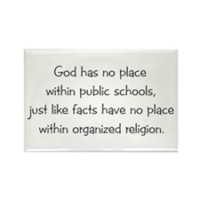 God Has No Place In School Rectangle Magnet