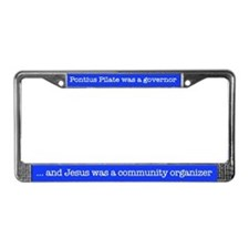 Jesus was a community organiz License Plate Frame