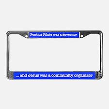 Jesus was a community organiz License Plate Frame