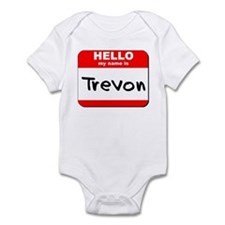 Hello my name is Trevon Infant Bodysuit