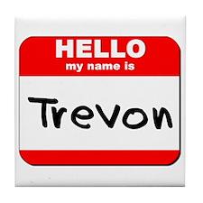Hello my name is Trevon Tile Coaster