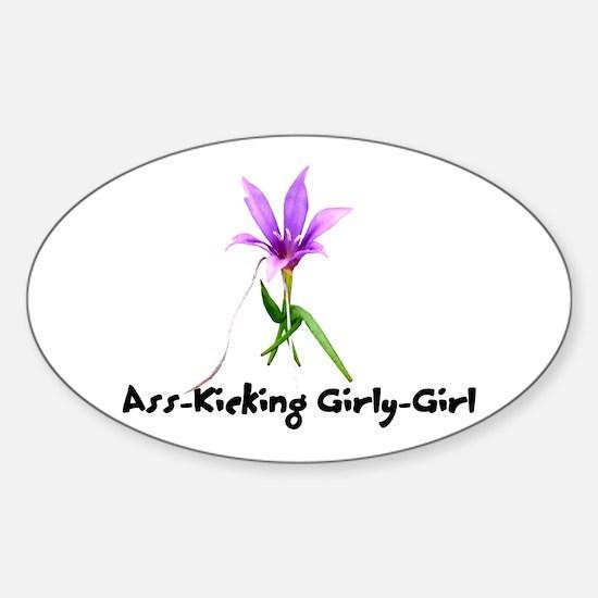 Ass-Kicking Girly-Girl Oval Decal