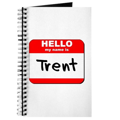 Hello my name is Trent Journal