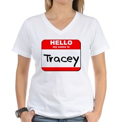 Hello my name is Tracey Shirt