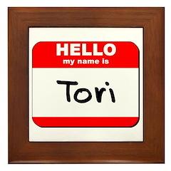 Hello my name is Tori Framed Tile