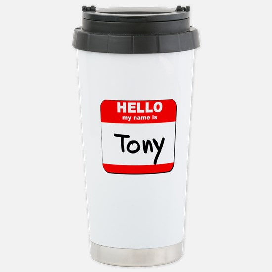 Hello my name is Tony Stainless Steel Travel Mug