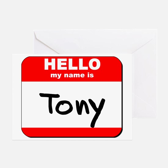 Hello my name is Tony Greeting Card