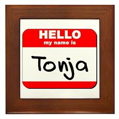 Hello my name is Tonja Framed Tile