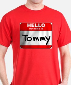 Hello my name is Tommy T-Shirt