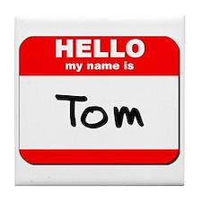Hello my name is Tom Tile Coaster