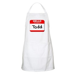 Hello my name is Todd BBQ Apron
