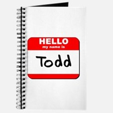 Hello my name is Todd Journal
