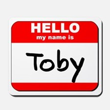 Hello my name is Toby Mousepad