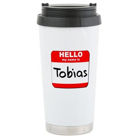 Hello my name is Tobias Stainless Steel Travel Mug