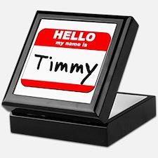 Hello my name is Timmy Keepsake Box