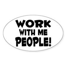 Work People Oval Bumper Stickers