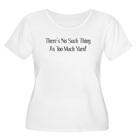 Too Much Yarn Women's Plus Size Scoop Neck T-Shirt