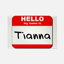 Hello my name is Tianna Rectangle Magnet